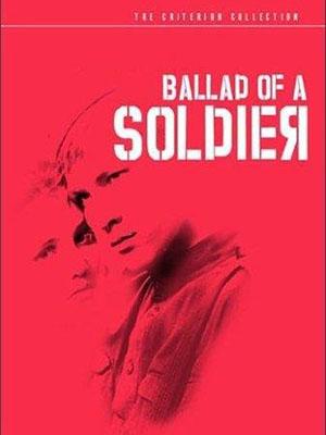 Bài Ca Người Lính Ballad Of A Soldier.Diễn Viên: Vladimir Ivashov,Zhanna Prokhorenko,Antonina Maksimova