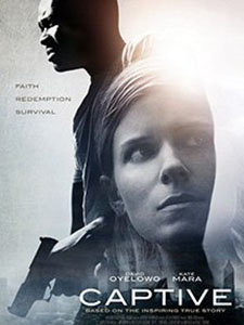 Giam Cầm Captive.Diễn Viên: Kate Mara,Leonor Varela,Mimi Rogers,Michael Kenneth Williams