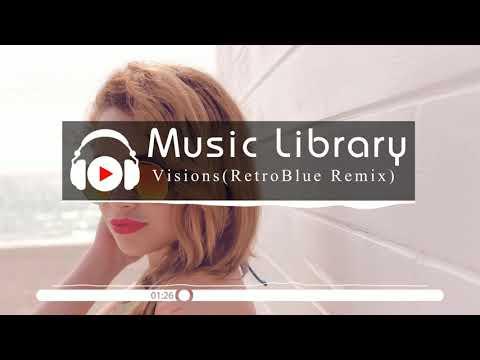 [No Copyright Music] eksd - Visions (RetroBlue Remix)