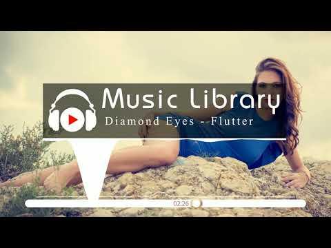 [No Copyright Music] Diamond Eyes - Flutter