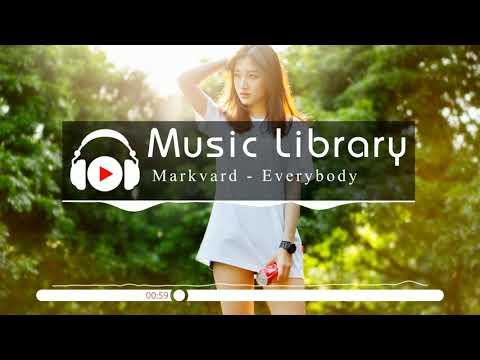 [No Copyright Music] Markvard - Everybody
