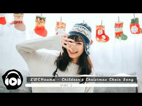 [No Copyright Music] LWCHouma - Children's Christmas Choir Song