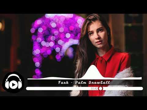 [No Copyright Music] Fark - Palm Snowball