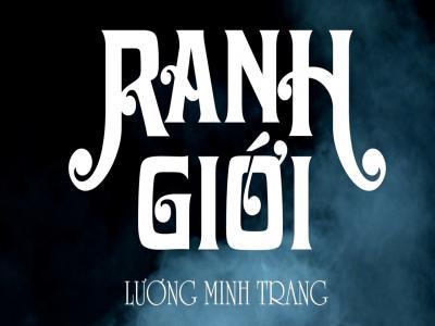 Ranh Giới (Trailer) - Lương Minh Trang