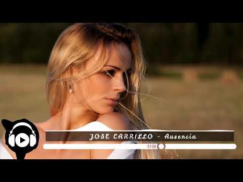 [No Copyright Music] JOSE CARRILLO - Ausencia
