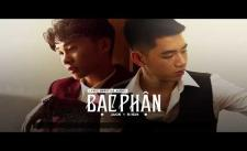 BẠC PHẬN VIDEO LYRIC | JACK x K-ICM