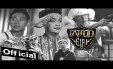 [HOT] Tattoo Girl - HKT, Lâm Chấn Khang, Hứa Minh Đạt, Thanh Tân
