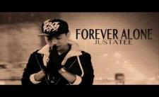 [Official Audio] Forever Alone - JustaTee [2013 Full]
