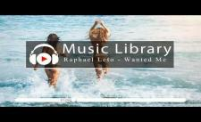[No Copyright Music] Raphael Leto - Wanted Me (feat. DNAKM)