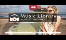 [No Copyright Music] FLRSO - Dreaming