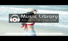 [No Copyright Music] Kris Cerro - On Your Side (feat. Jonny Rose)
