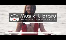 [No Copyright Music] Markvard - Takes Me Back (Ft. Yohanna Seifu)