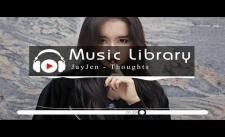 [No Copyright Music] JayJen - Thoughts