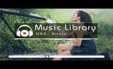 [No Copyright Music] MBB - Breeze