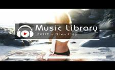 [No Copyright Music] RVDY - Neon City