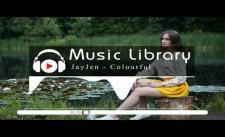 [No Copyright Music] JayJen - Colourful