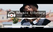 [No Copyright Music] Ikson - Do It