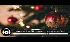 [No Copyright Music] Silverman Sound Studios - Merry Christmas
