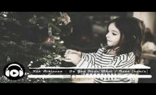 [No Copyright Music] Ken Atkinson - Do You Hear What I Hear [remix]