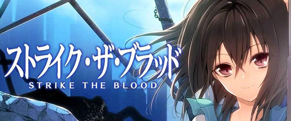 Strike The Blood - Dòng Máu Ma Cà Rồng (Tập 24/24)