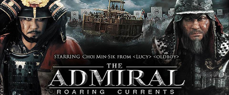 Đại Thủy Chiến: Dòng Nước Gầm Thét - The Admiral: Roaring Currents