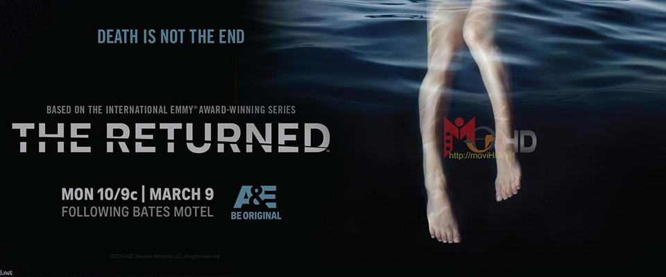 Những Người Trở Về Phần 1 - The Returned Season 1 (Tập 1/10)