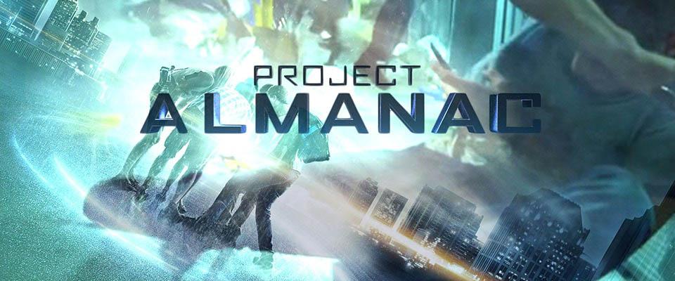 Dự Án Almanac (Du Hành Quá Khứ) - Project Almanac (Welcome To Yesterday)