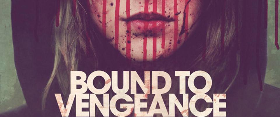 Đảo Ngược Tình Thế - Bound To Vengeance: Reversal